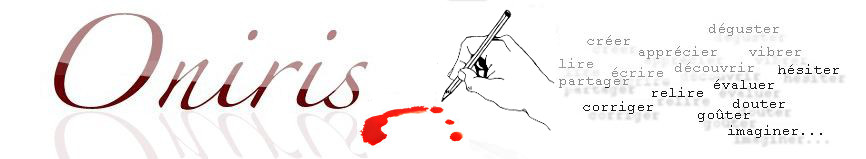 Nouvelles, po�sie romans d'auteurs amateurs - Oniris