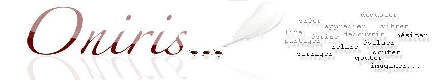 Nouvelles, poésie romans d'auteurs amateurs - Oniris